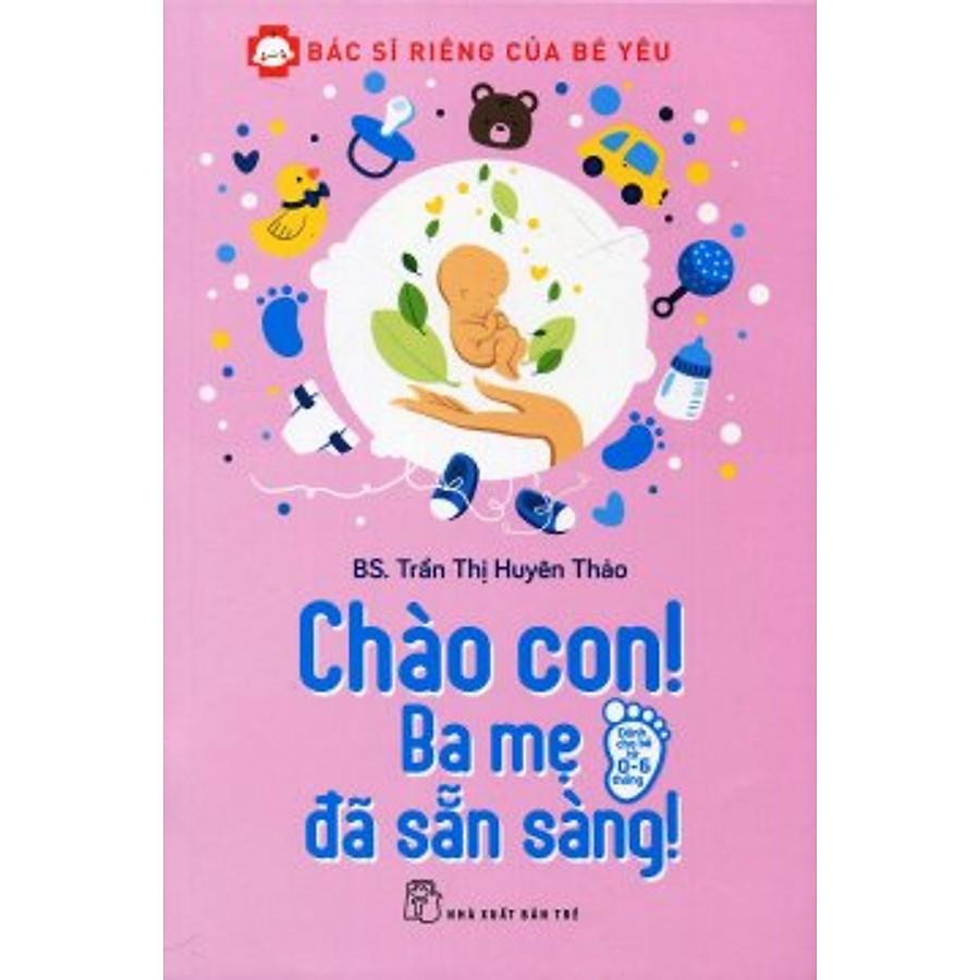 Bộ sách Bác sĩ riêng của bé được biên soạn bởi tác giả Trần Thị Huyên Thảo